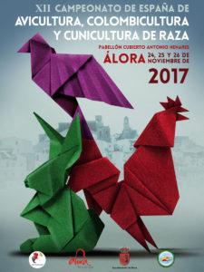 XII Campeonato de España de Avicultura, Colombicultura y Cunicultura de Raza 2017 @ Pabellón Cubierto Antonio Henares Álora