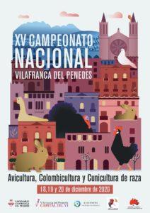 XV Concurso Nacional de Avicultura, Colombicultura y Cunicultura de 2020 @ Villafranca del Penedés